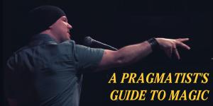 a pragmatist's guide to magic
