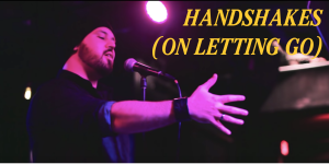 handshakes (on letting go)